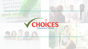 CHOICES Community of Practice